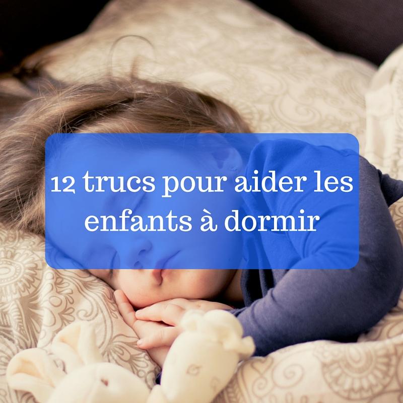 12 trucs pour aider les enfants à dormir