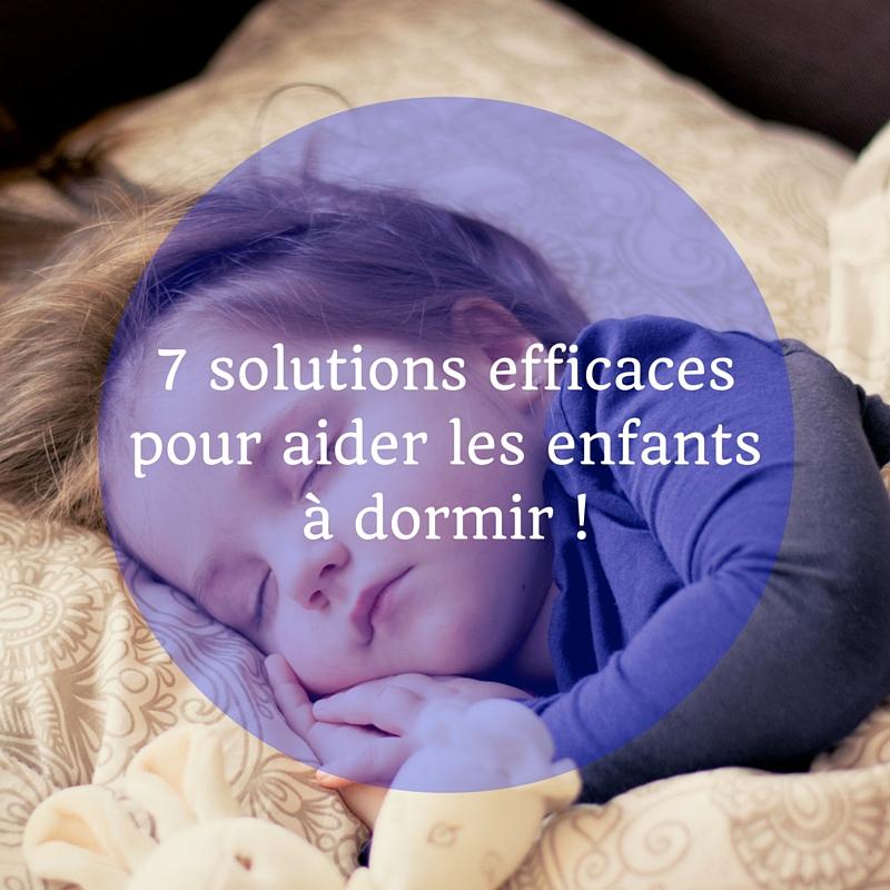 7 solutions efficaces pour aider les enfants dormir. Black Bedroom Furniture Sets. Home Design Ideas
