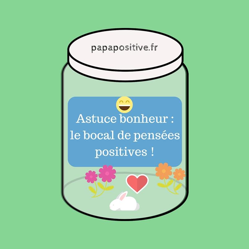 Astuce bonheur _ le bocal de pensées positives-2