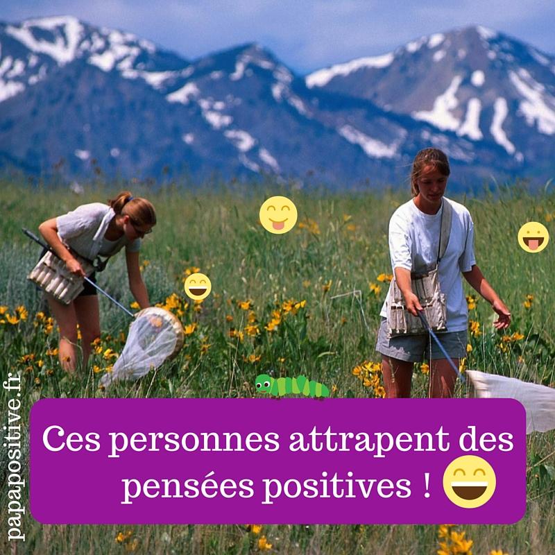 Ces personnes attrapent des pensées positives !-2