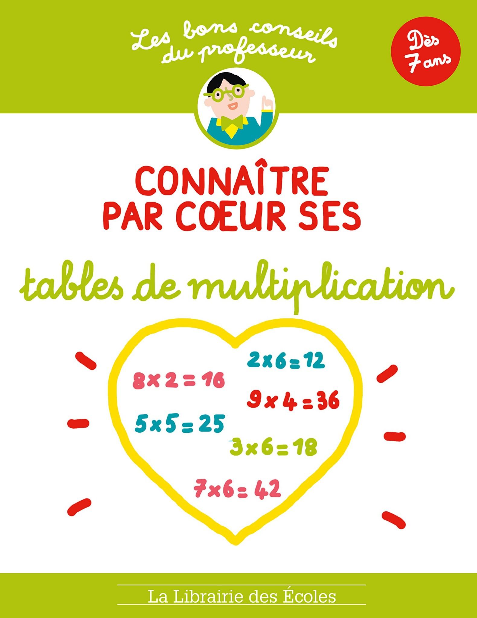 Connaitre par coeur ses tables de multiplication d s 7 ans for Livret multiplication