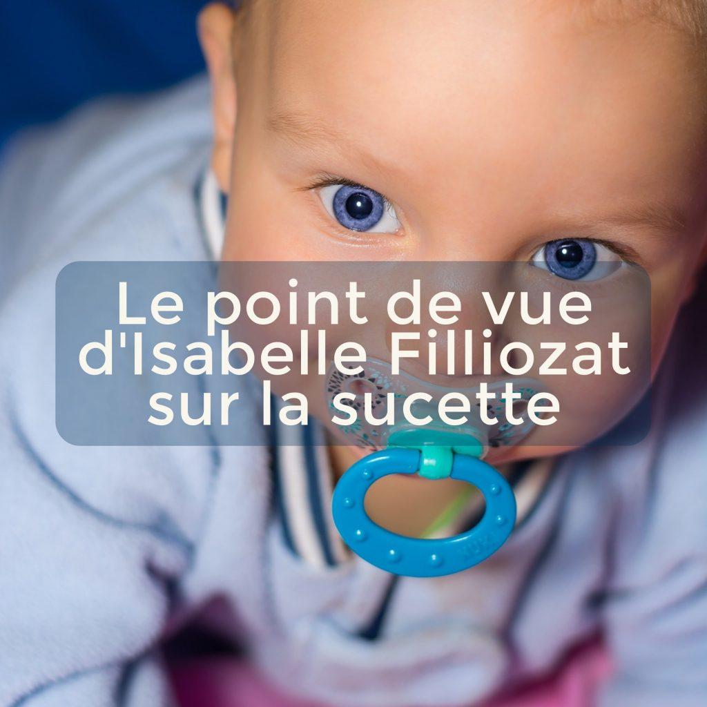 Le point de vue d'Isabelle Filliozat sur la sucette