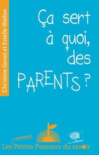 ça sert à quoi des parents