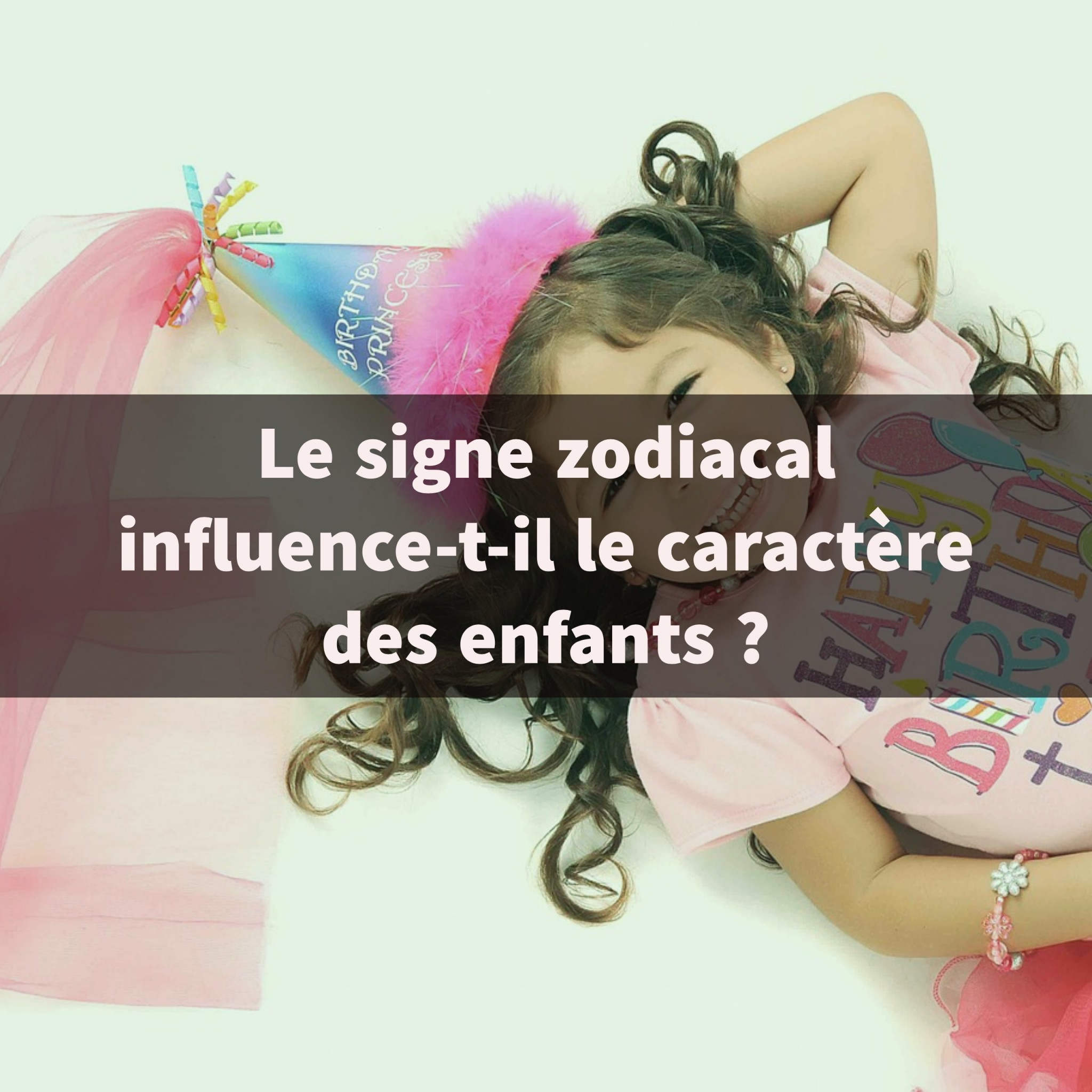 le signe zodiacal influence t il le caract re des enfants. Black Bedroom Furniture Sets. Home Design Ideas