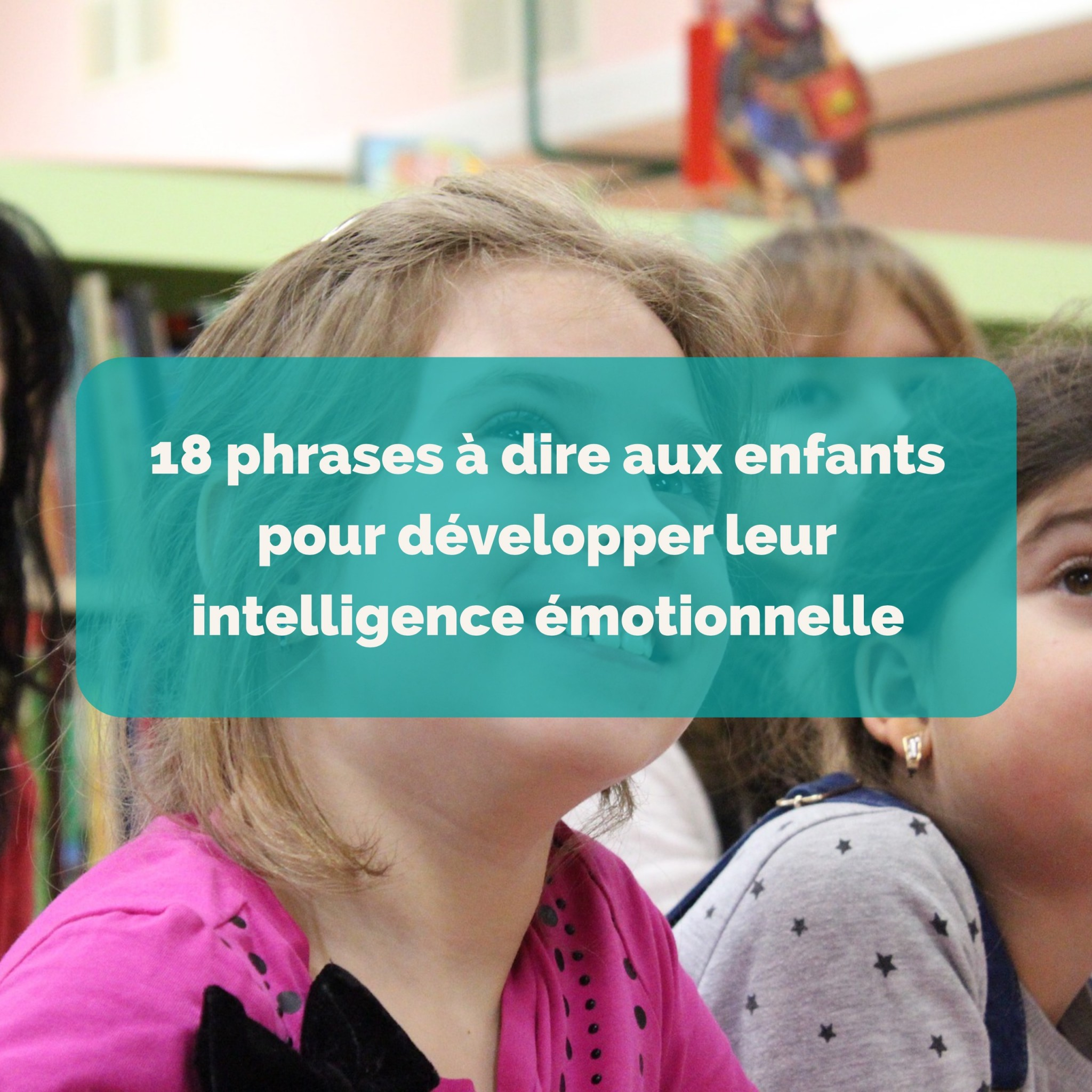 18-phrases-a-dire-aux-enfants-pour-developper-leur-intelligence-emotionnelle