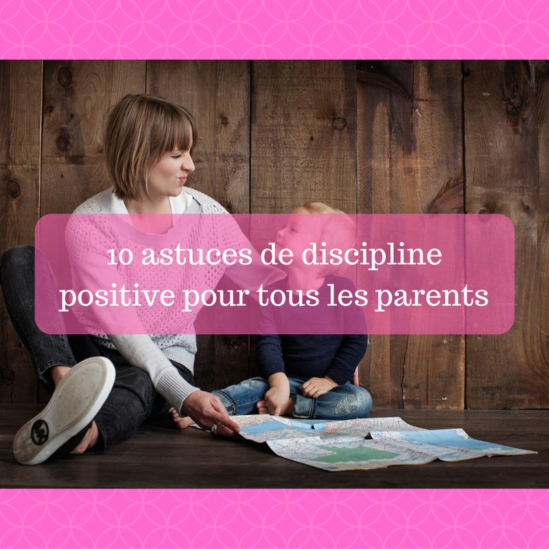 10-astuces-de-discipline-positive-pour-tous-les-parents