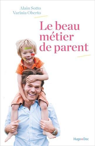 le-beau-metier-de-parent
