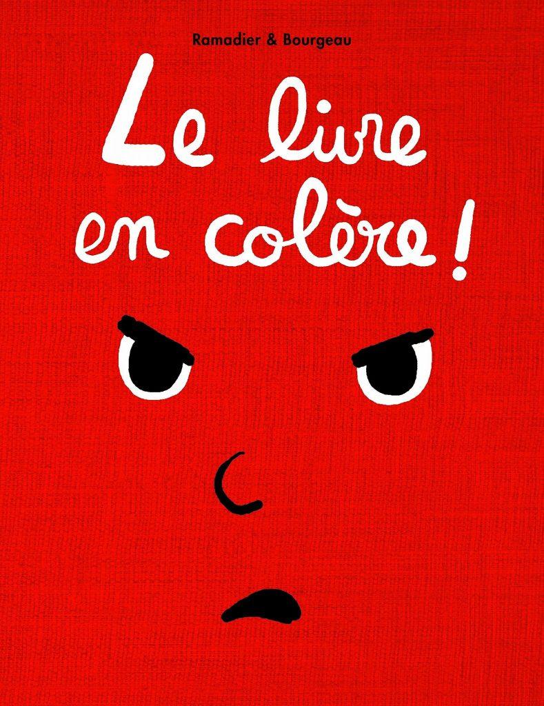1fb099b2580a2 1 « Le livre de la colère » de Cédric Ramadier et Vicent Bourgeau sur  amazon.fr (dès 2 ans)