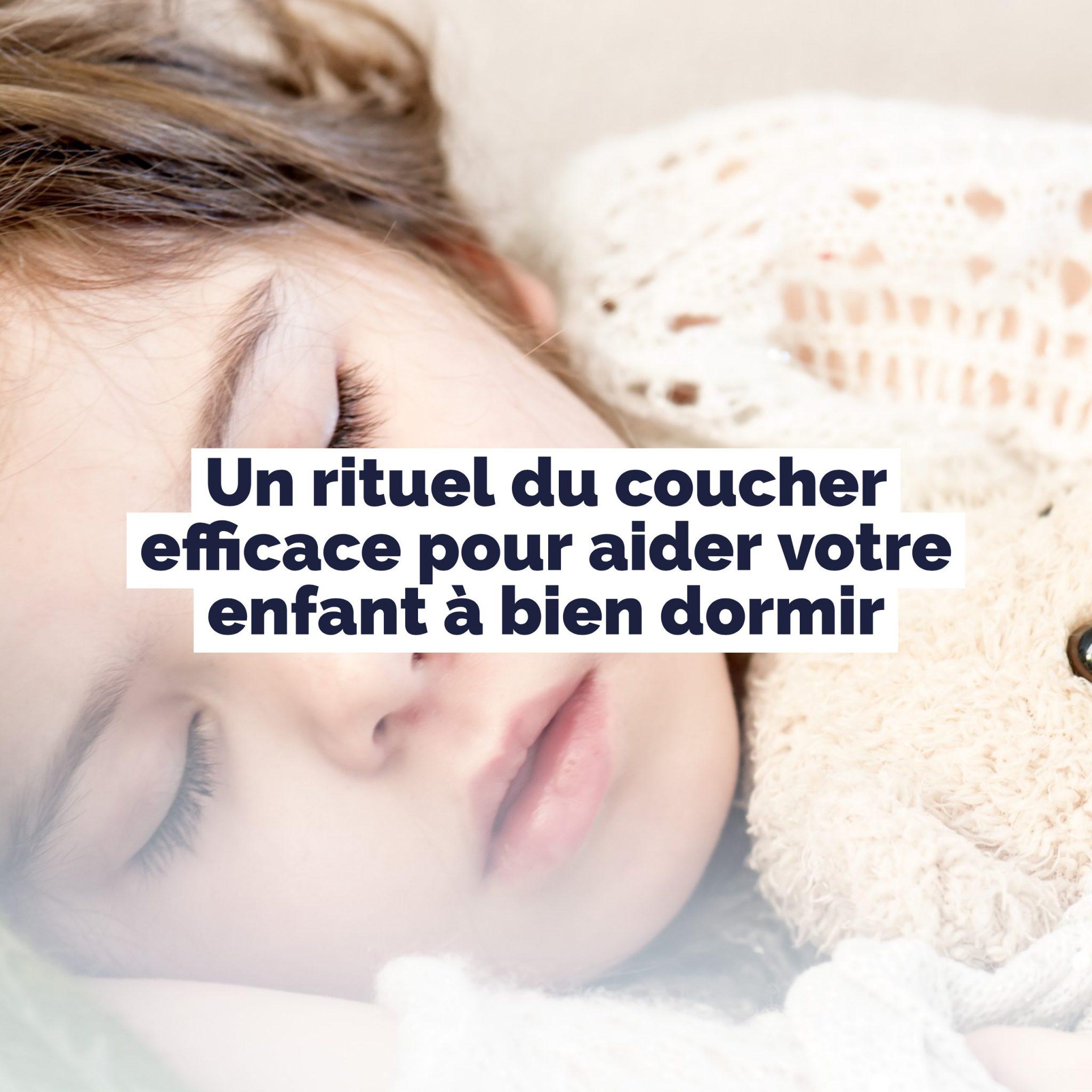 un rituel du coucher efficace pour aider votre enfant bien dormir. Black Bedroom Furniture Sets. Home Design Ideas