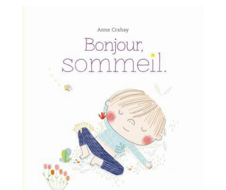 bonjour sommeil un livre qui aide les enfants s 39 apaiser pour dormir. Black Bedroom Furniture Sets. Home Design Ideas