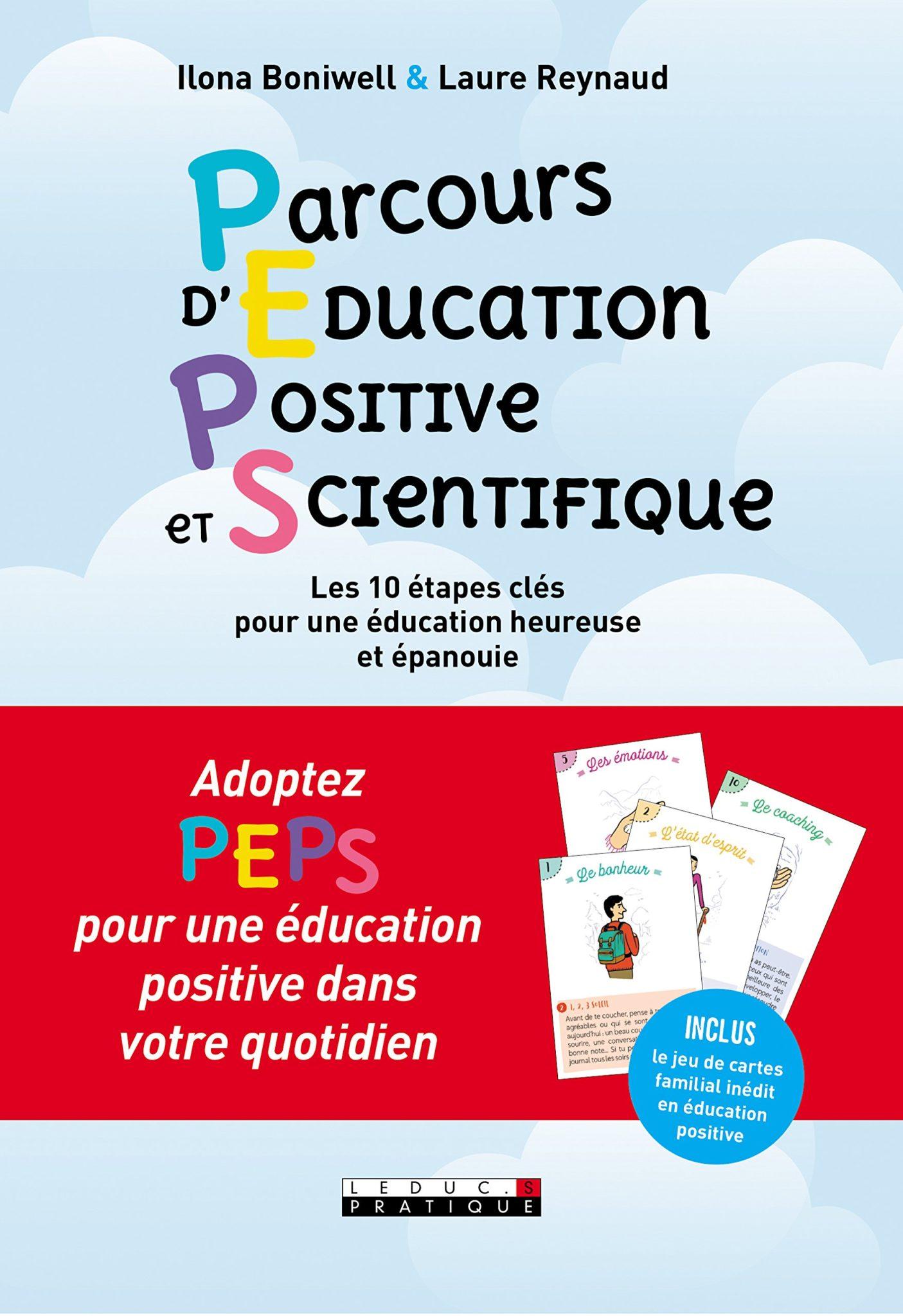 Parcours d'éducation positive et scientifique : 10 étapes clés pour une éducation heureuse et épanouie