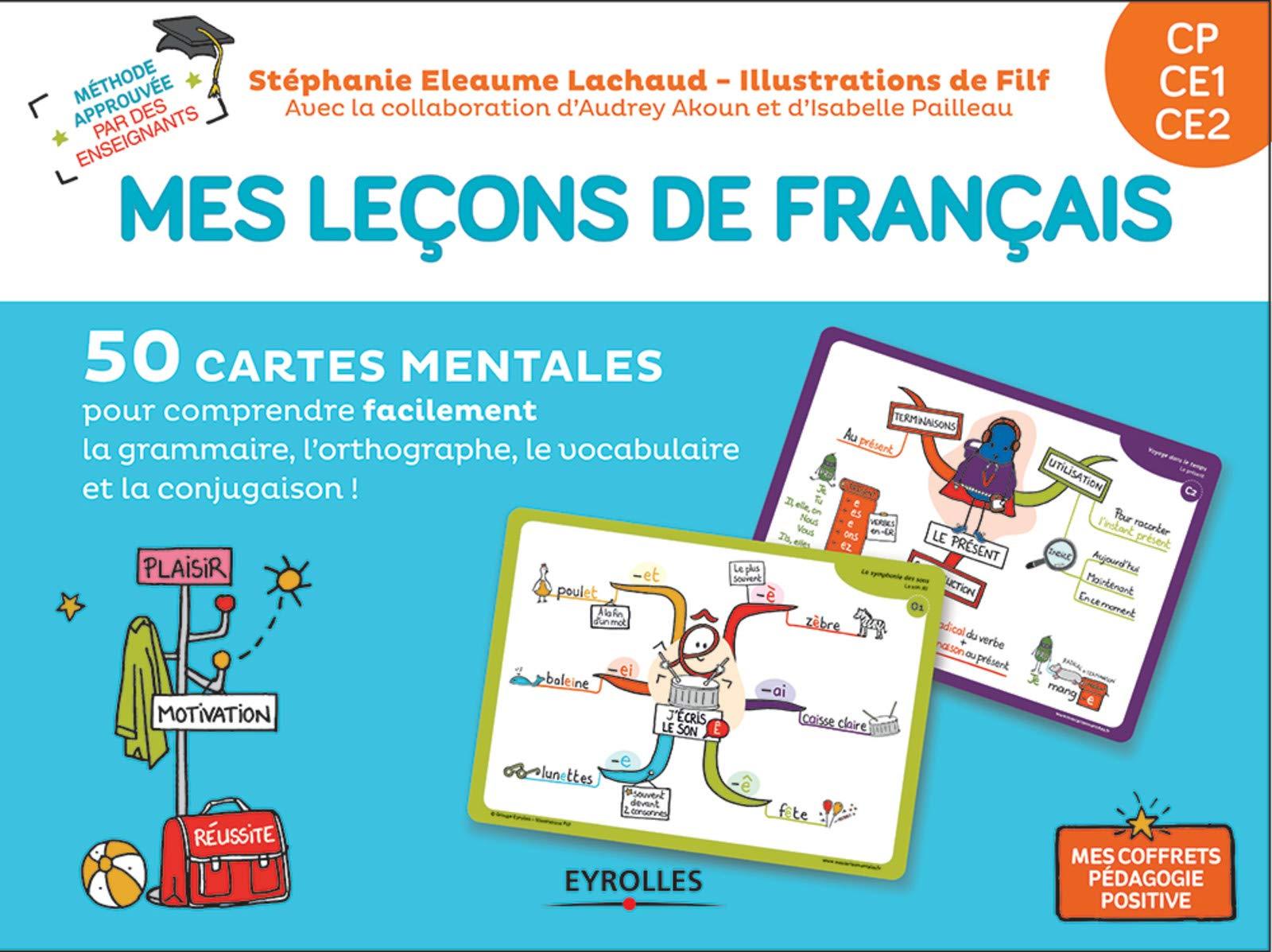 CP, CE1, CE2: 50 cartes mentales pour comprendre facilement la grammaire, le vocabulaire, l'orthographe et la conjugaison