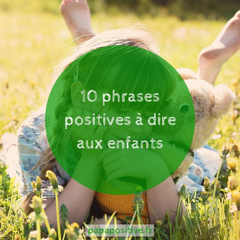 10 phrases positives à dire aux enfants (2)