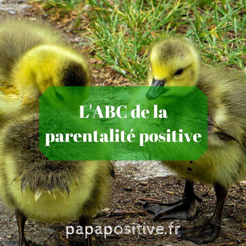 L'ABC de la parentalité positive