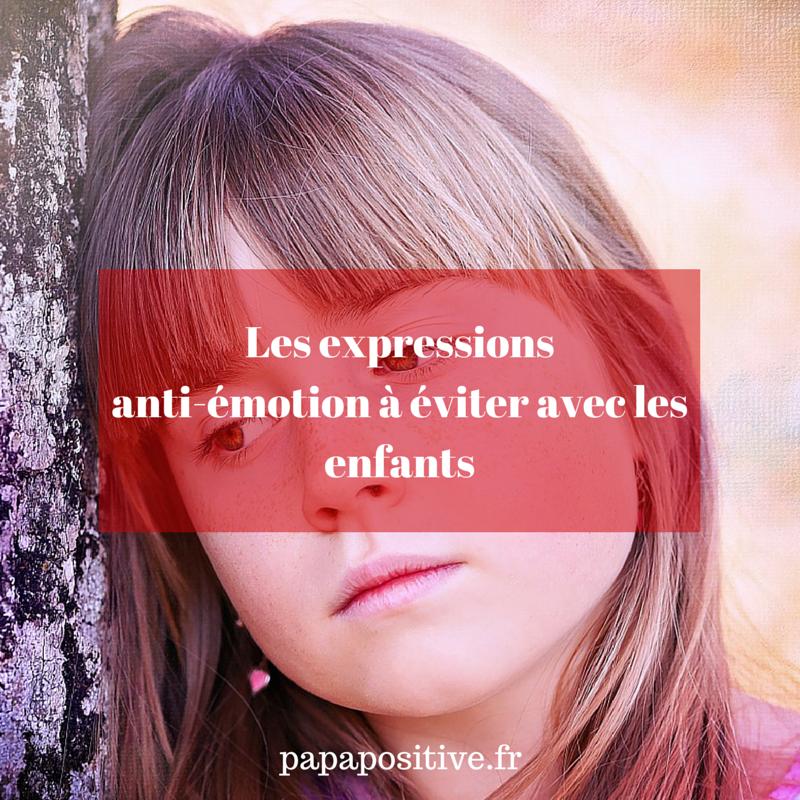 Les expressions anti-émotion à éviter-2