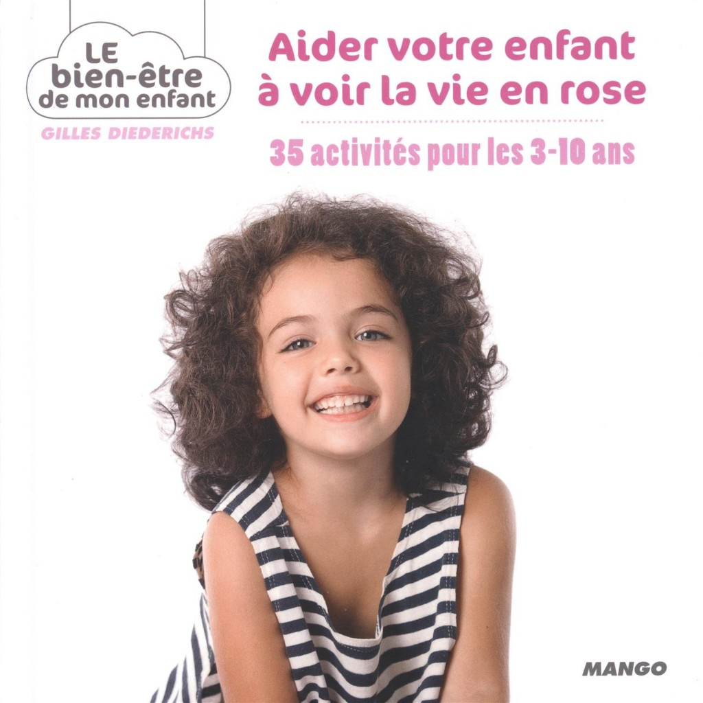 aider votre enfant à voir la vie en rose