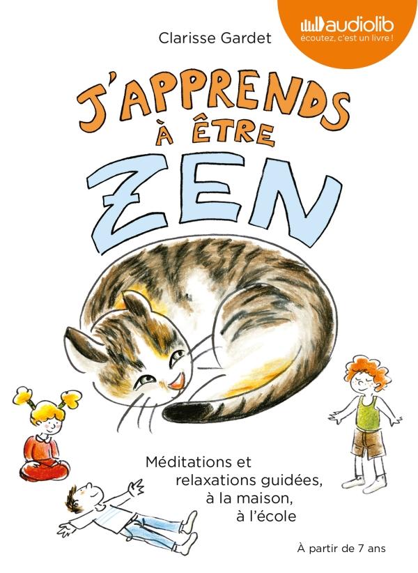 j'apprends à être zen
