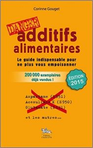 additifs alimentaires danger