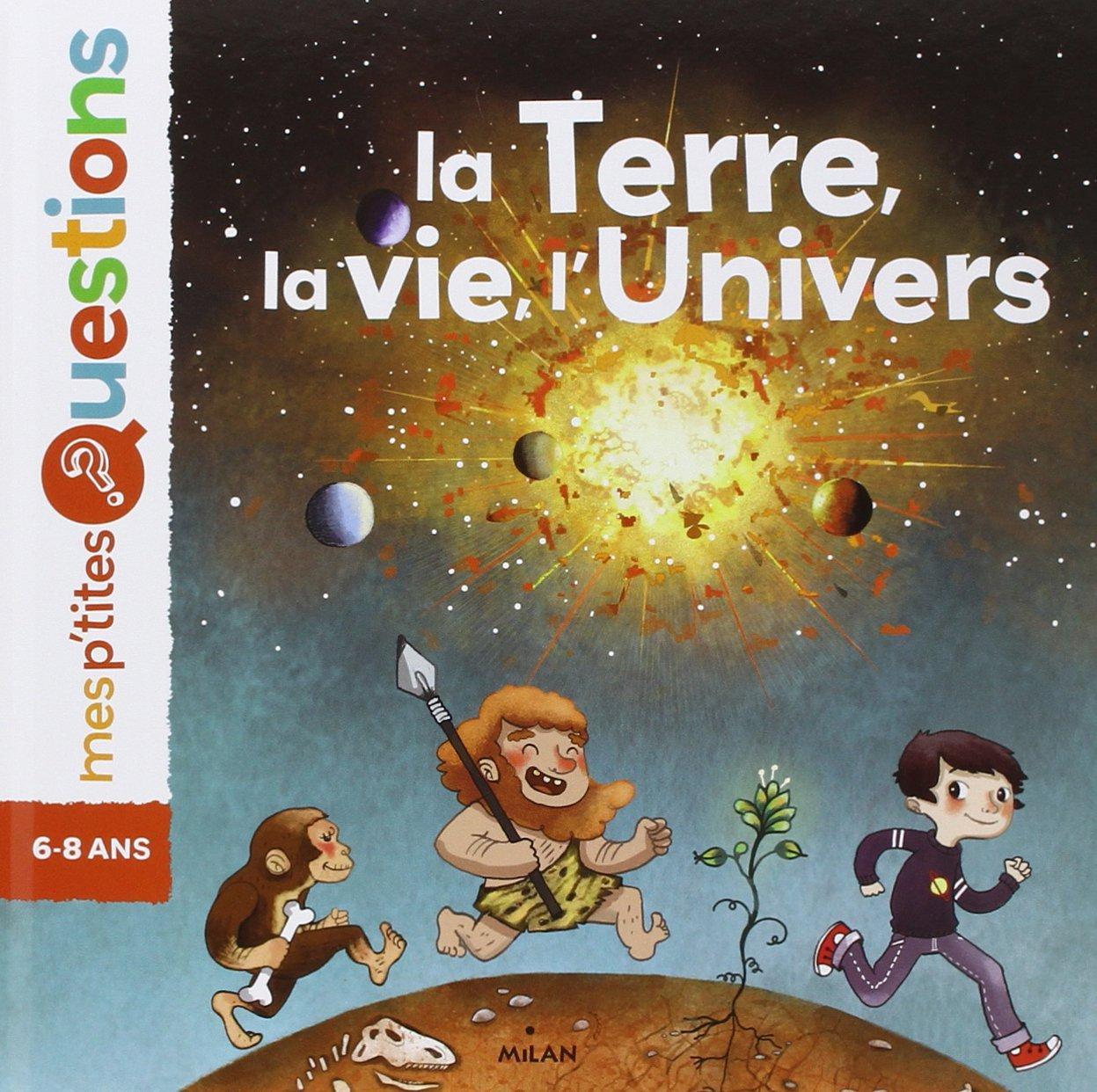 la terre la vie l'univers