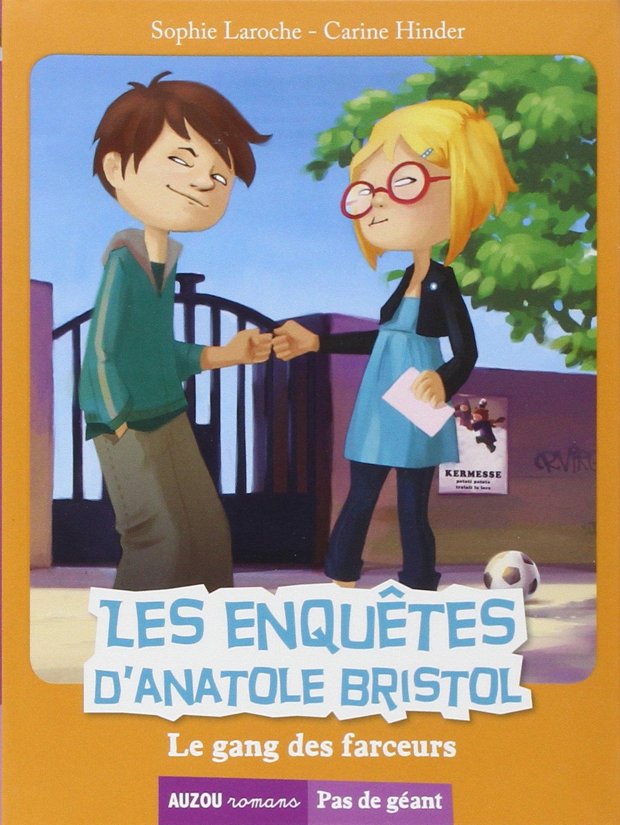 les enquêtes d'Anatole Bristol