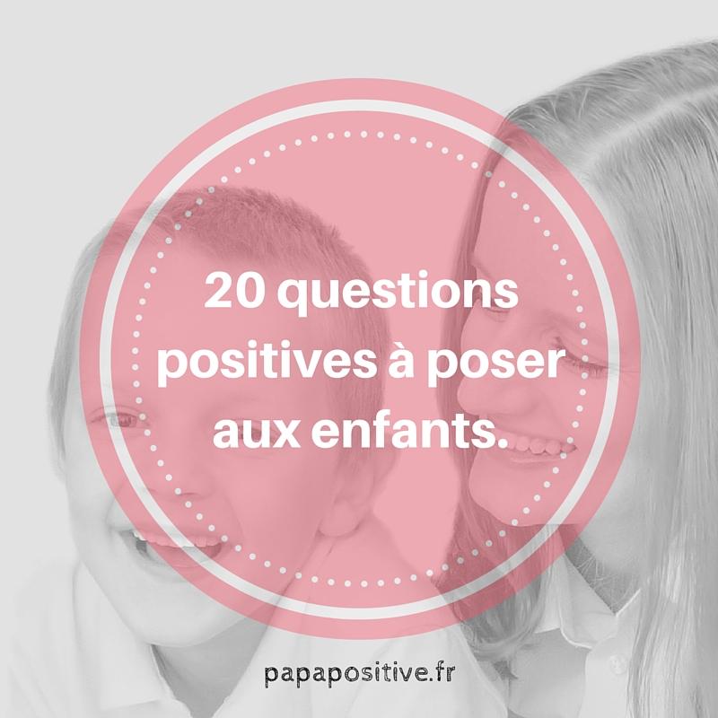 20 questions positives à poser aux enfants (et leurs bienfaits)