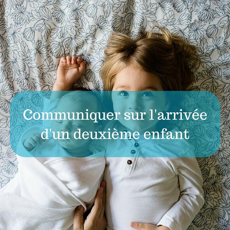 Communiquer sur l'arrivée d'un deuxième enfant