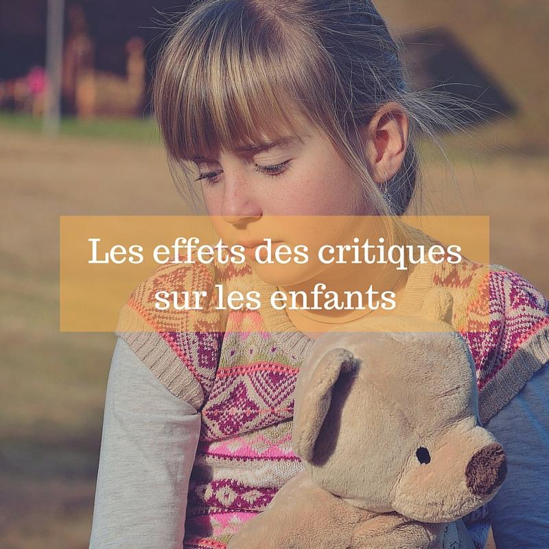 Les effets des critiques sur les enfants