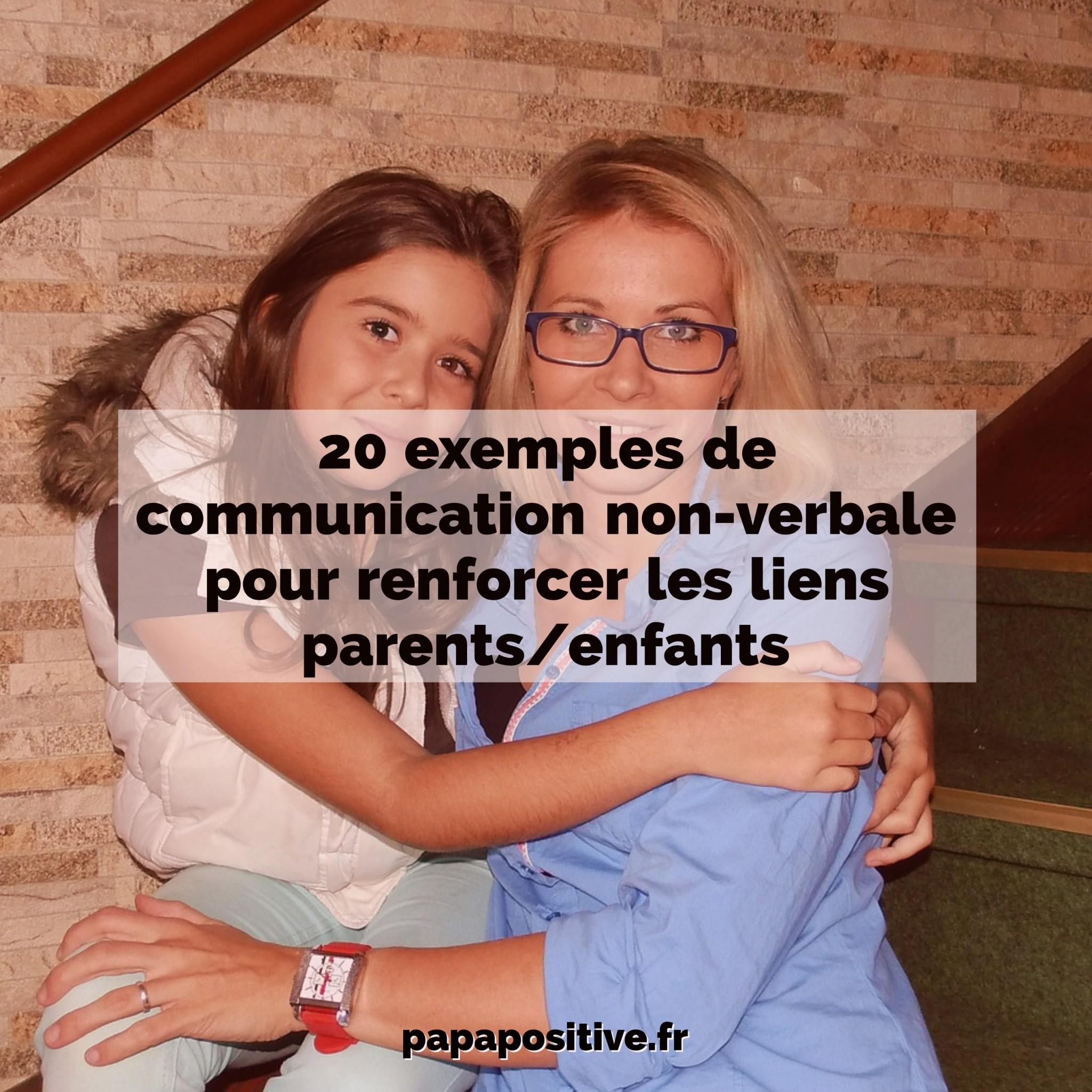 20 Exemples De Communication Non Verbale Pour Renforcer Les Liens