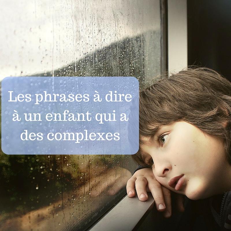 Les phrases à dire à un enfant qui a des complexes-2