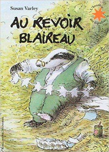 au-revoir-blaireau