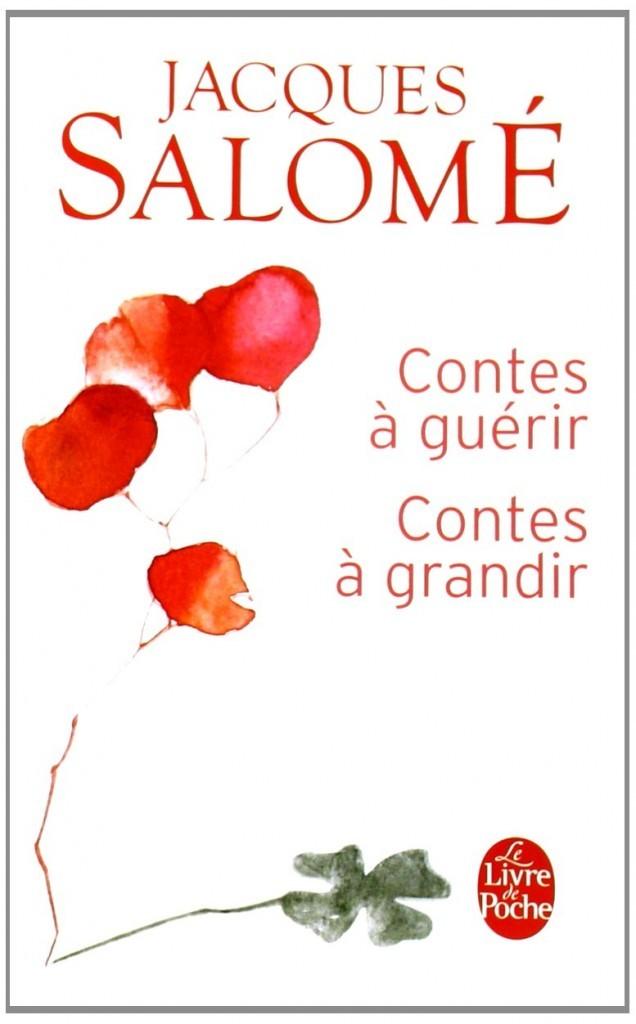 contes-à-guérir-contes-à-grandir-Jacques-Salomé-636x1024