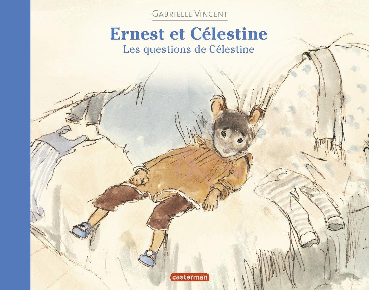 Ernest et Célestine les questions de Célestine