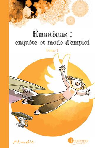 émotions enquête et mode d'emploi