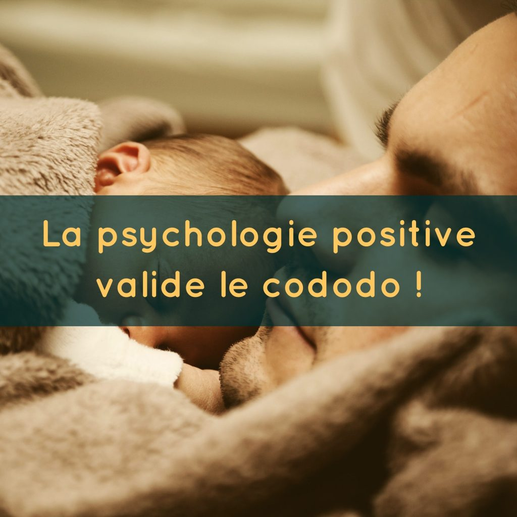 la-psychologie-positive-valide-le-cododo