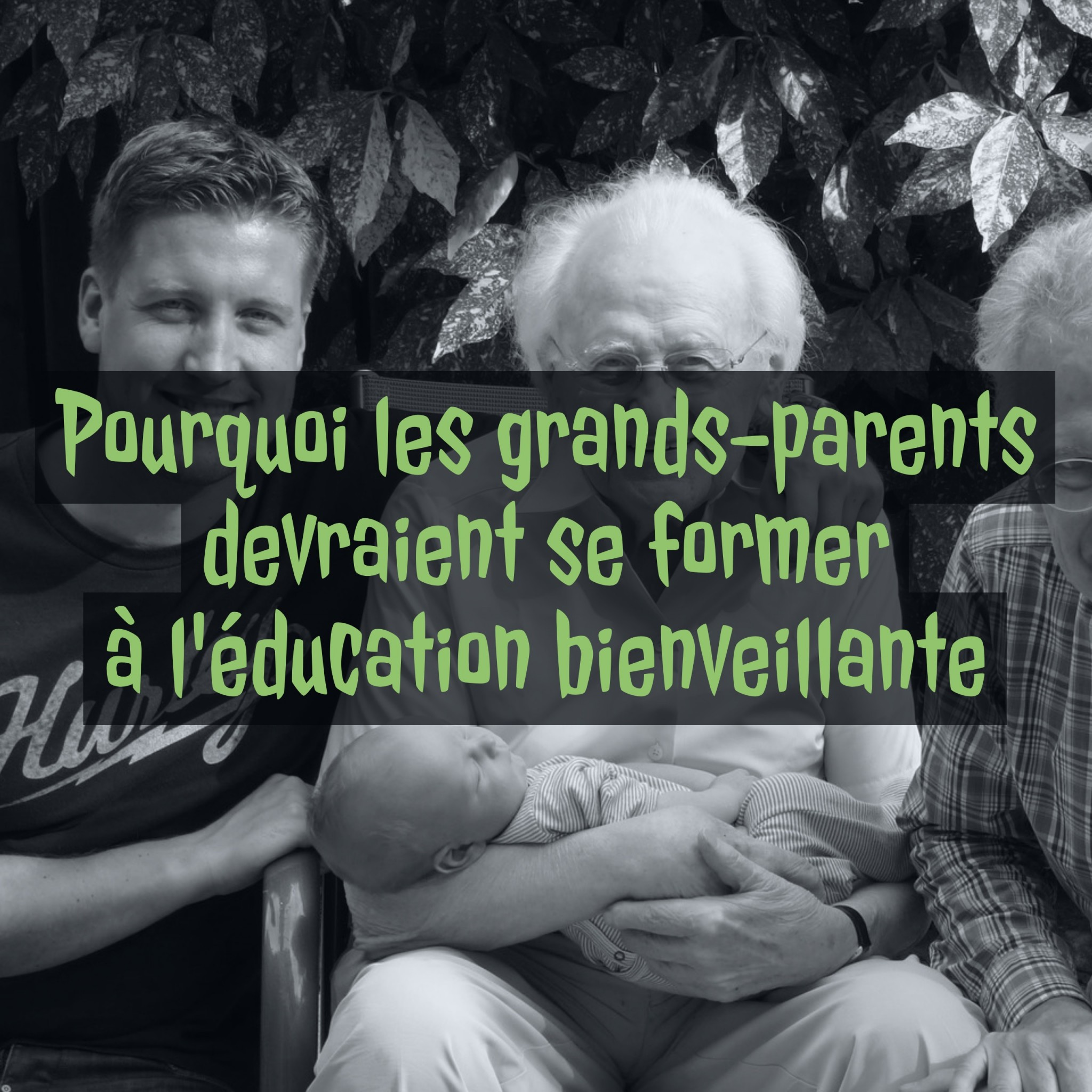 gands-parents-education-bienveillante