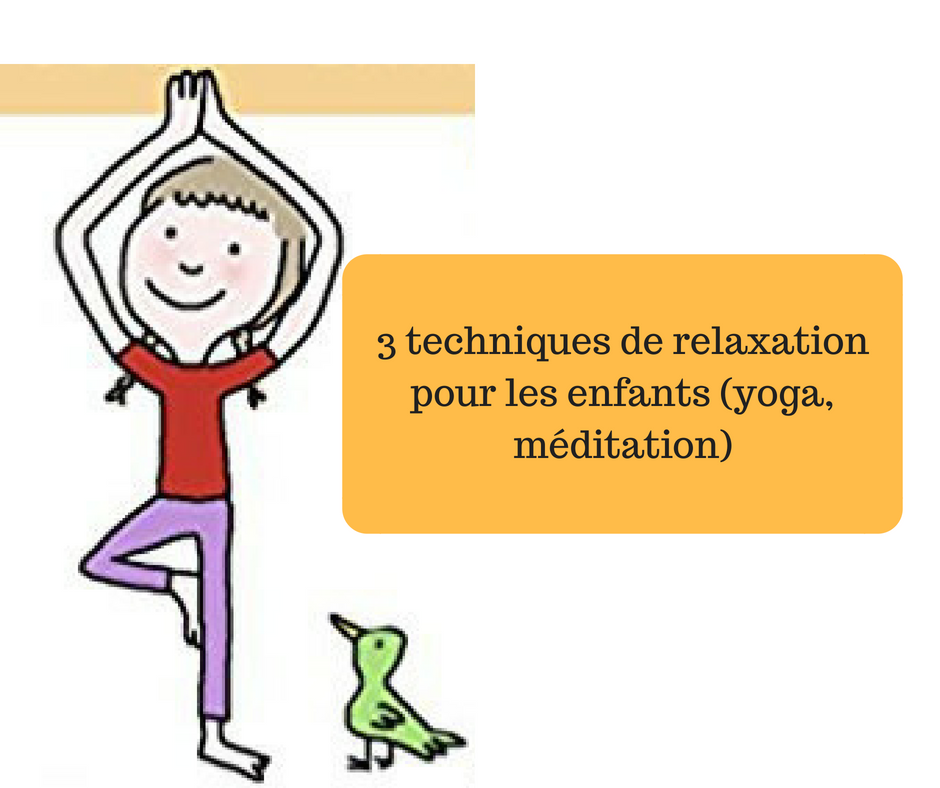 3 techniques de relaxation pour les enfants yoga m ditation. Black Bedroom Furniture Sets. Home Design Ideas
