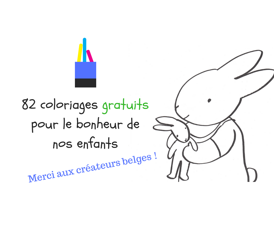 82 Coloriages Gratuits Pour Le Bonheur De Nos Enfants