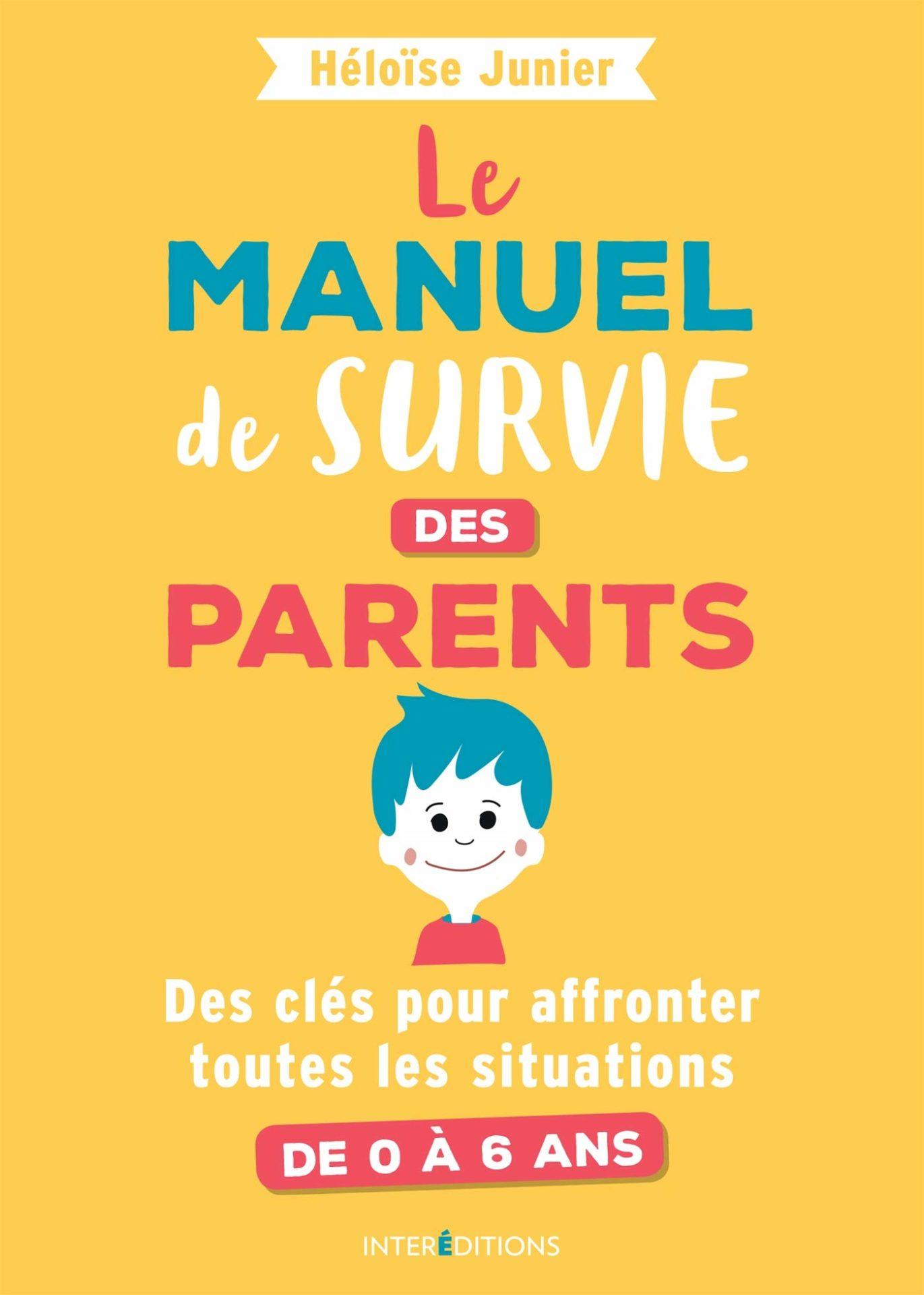 Un guide indispensable pour tous les parents !