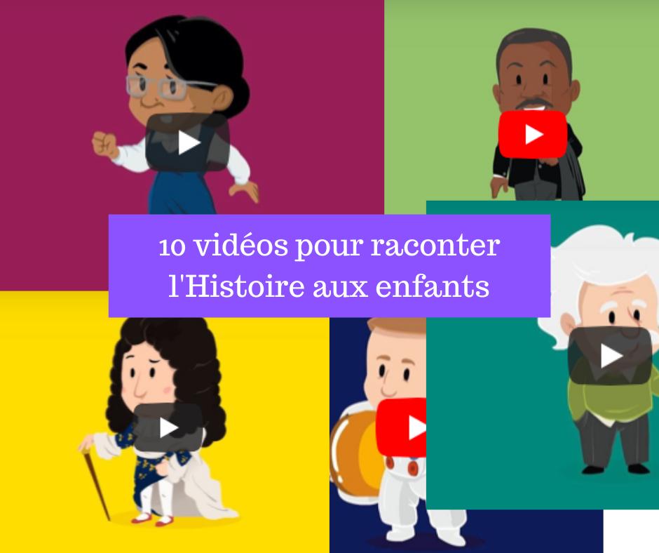 10 vidéos pour raconter l'Histoire aux enfants