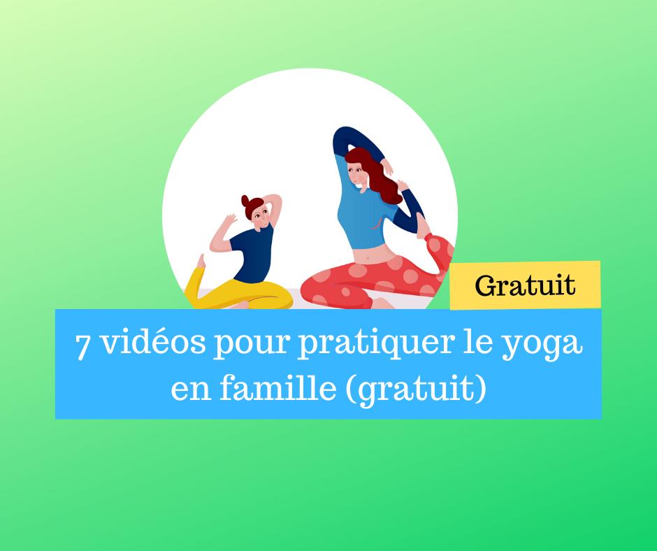 7 vidéos pour pratiquer le yoga en famille