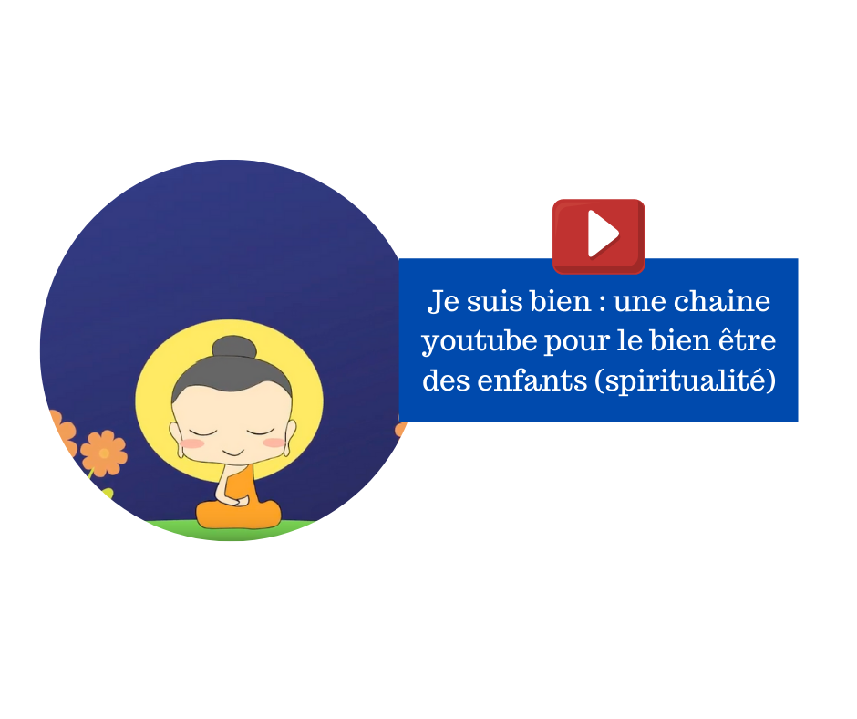 Je suis bien : une chaine youtube pour le bien être des enfants (spiritualité)