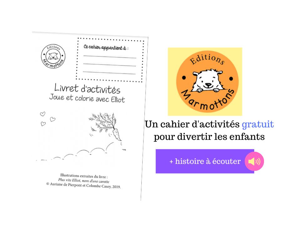 Un cahier d'activités offert par les Éditions Marmottons