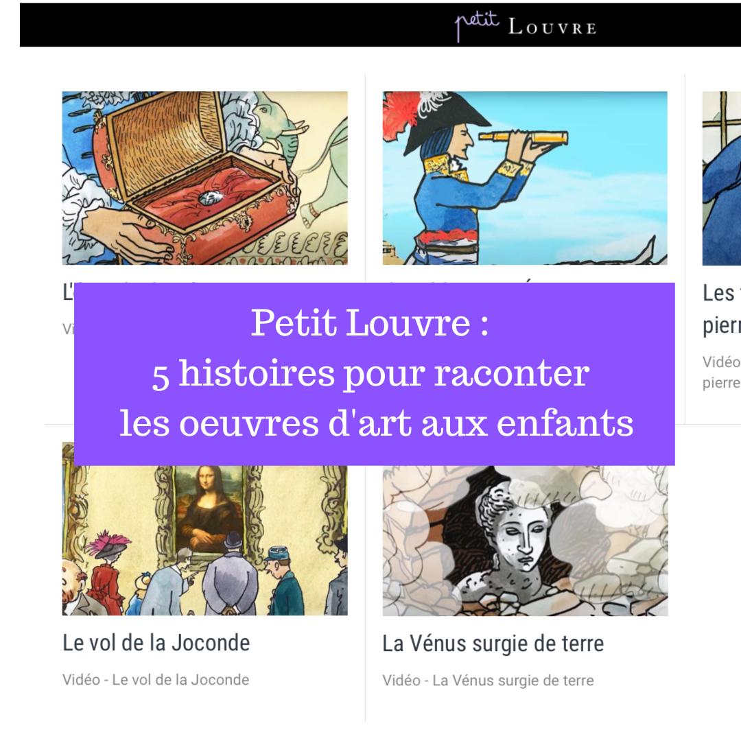 Petit Louvre : 5 histoires pour raconter les oeuvres d'art aux enfants
