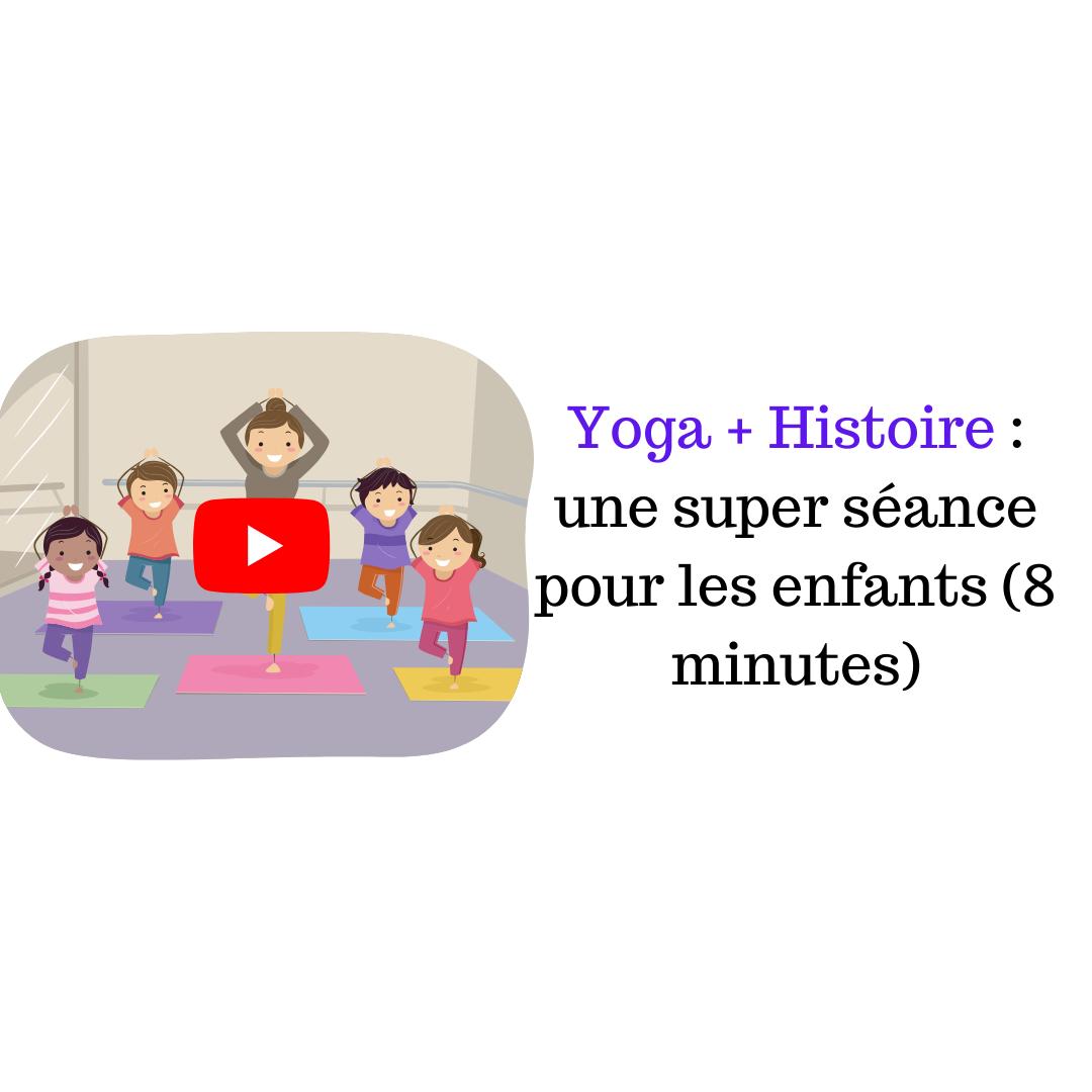 Yoga + Histoire : une séance pour les enfants