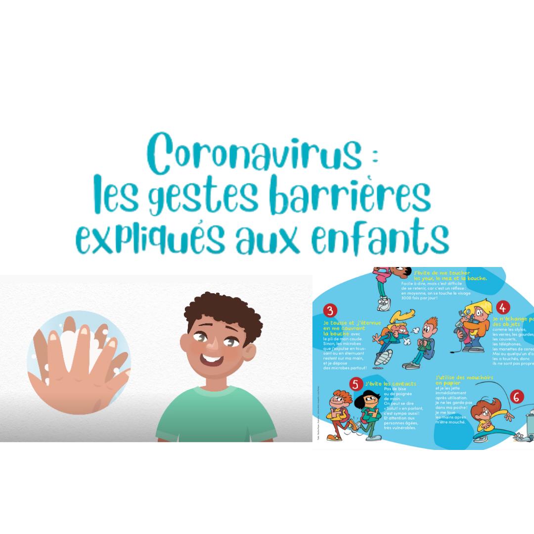 Les gestes barrières expliqués aux enfants (2 documents)
