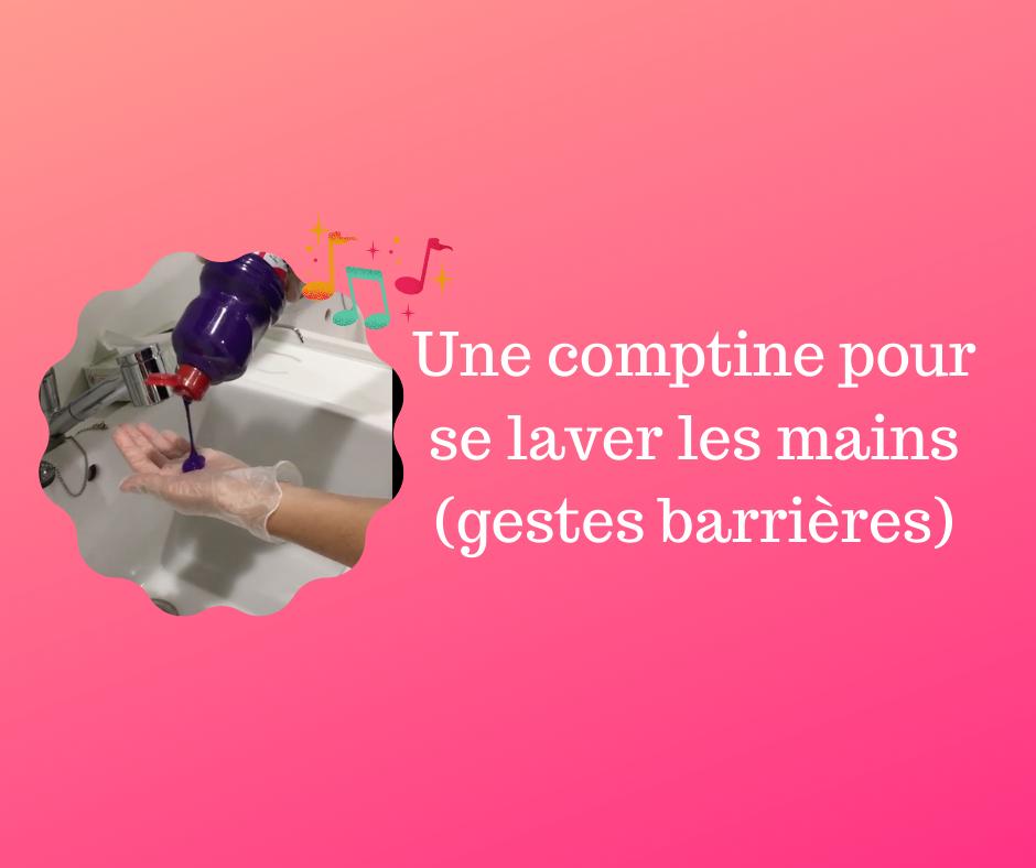 Une comptine pour se laver les mains (gestes barrières)