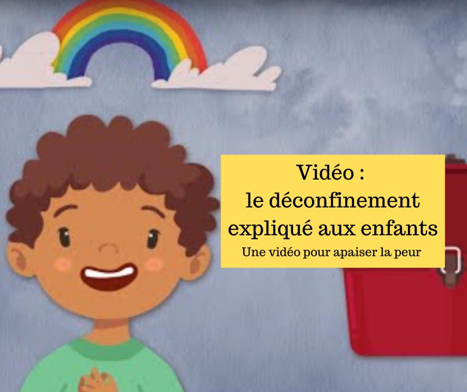 Vidéo : le déconfinement expliqué aux enfants